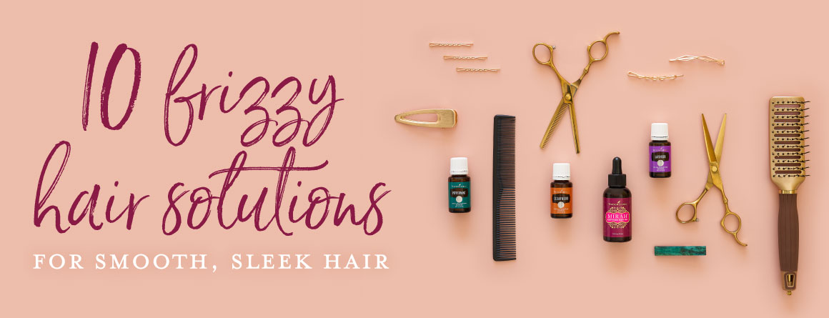 Frizzy hair solutions for smooth and sleek hair